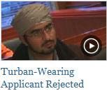 What Would You Do? Turban-wearing Applicant Rejected