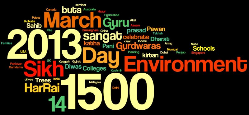 EcoSikh has announced that over 1,500 organizations across the globe are celebrating Sikh Environment Day in 2013. (source: EcoSikh)