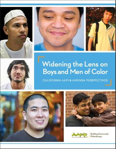 """""""Widening the Lens on Boys and Men of Color."""" (Source: Asian Americans/Pacific Islanders in Philanthropy)"""