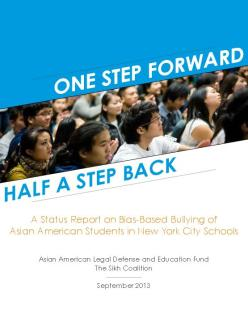 """One Step Forward, Half a Step Back"" -- A study by the Asian American Legal Defense and Education Fund and the Sikh Coalition about bullying in NYC schools, was released earlier this month. (Source: Sikh Coalition)"