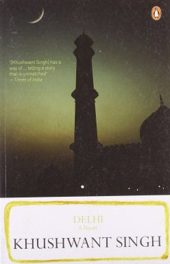 Cover of Delhi: A Novel, by Khushwant Singh. (Photo: Amazon.)