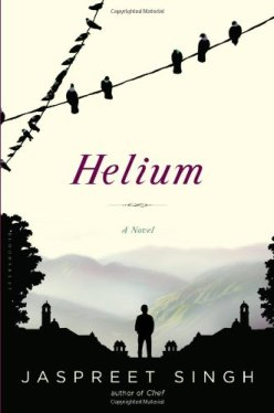 Cover of Helium, by Jaspreet Singh. (Photo: Amazon.