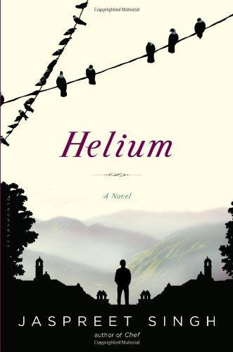 Cover of Helium, by Jaspreet Singh. (Photo: Amazon.)