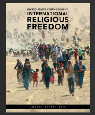 The US Commission on International Religious Freedom recently published its 2015 Annual Report. (Source: USCIRF.)